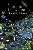 ALS DE STERREN ZINGEN - DRAGT, TONKE - 9789025873745