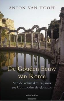DE GOUDEN EEUW VAN ROME - HOOFF, ANTON VAN - 9789026336799