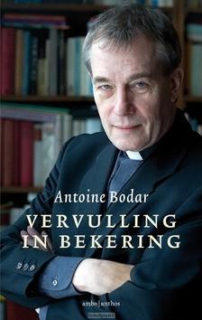 VERVULLING IN BEKERING - BODAR, ANTOINE - 9789026343971