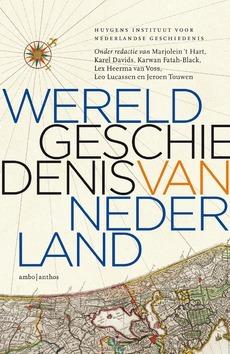 WERELDGESCHIEDENIS VAN NEDERLAND - HUYGENS INSTITUUT - 9789026343995