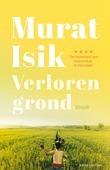 VERLOREN GROND - ISIK, MURAT - 9789026347337