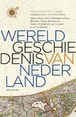 WERELDGESCHIEDENIS VAN NEDERLAND - HUYGENS INSTITUUT VOOR NEDERLANDSE GESCH - 9789026349812