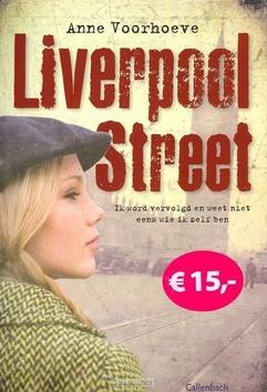 LIVERPOOL STREET - VOORHOEVE, A.C. - 9789026602283