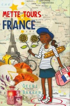 METTE TOURS FRANCE - BAKKER, G. - 9789026602573