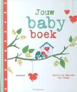 JOUW BABYBOEK - BERGE, GERRIT TEN - 9789026606946