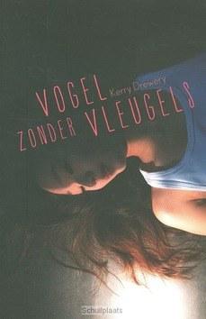 VOGEL ZONDER VLEUGELS - DREWERY, KERRY - 9789026607486