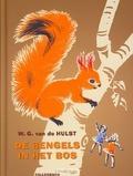 DE BENGELS IN HET BOS - HULST, W.G. VAN DE - 9789026609138