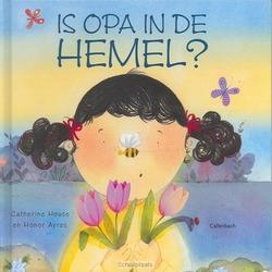 IS OPA IN DE HEMEL - HOUSE - 9789026613227