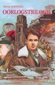 HENK BOUWENS OORLOGSTRILOGIE - BROOS, W. - 9789026620799