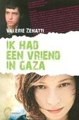 IK HAD EEN VRIEND IN GAZA - ZENATTI, V. - 9789026621024