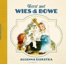 KERST MET WIES EN BOWE - DIJKSTRA/VOLLEBREGT - 9789026621901