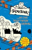 SILVESTER... EN HET KNORRENDE CADEAU - BROUWER, WILLEKE - 9789026621925