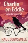 CHARLIE EN EDDIE - DOWSWELL, PAUL - 9789026621994