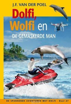 DOLFI EN WOLFI EN DE GEMASKERDE MAN, DEE - POEL, J.F. VAN DER - 9789026622489