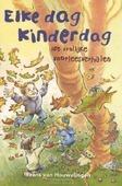ELKE DAG KINDERDAG - HOUWELINGEN, FRANS VAN - 9789026622915