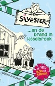SILVESTER EN DE BRAND IN IJSSELBROEK - BROUWER, WILLEKE - 9789026623165