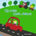 OP REIS MET JEZUS - MEEL, AISHA - 9789026623301