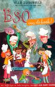 BSO AAN DE KOOK! - ZUIDERVELD, ELLY; GOUMA, BART - 9789026624803