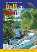 DOLFI EN WOLFI EN DE OERWOUDMAN - POEL, J.F. VAN DER - 9789026625060