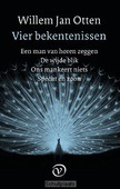 VIER BEKENTENISSEN - OTTEN, WILLEM JAN - 9789028280878