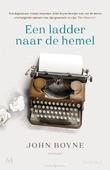EEN LADDER NAAR DE HEMEL - BOYNE, JOHN - 9789029093422