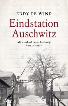 EINDSTATION AUSCHWITZ - WIND, EDDY DE - 9789029093606