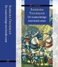 DE WAANZINNIGE VEERTIENDE EEUW - TUCHMAN, B. - 9789029549127