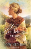 DE ZENDELINGSVROUW - HEDLUND, J. - 9789029716550