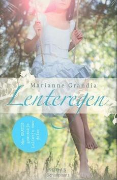 LENTEREGEN - GRANDIA, MARIANNE - 9789029718608