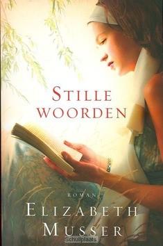 STILLE WOORDEN - MUSSER, E. - 9789029719353