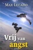 VRIJ VAN ANGST - LUCADO, M. - 9789029719490
