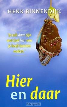 HIER EN DAAR - BINNENDIJK, H. - 9789029719506