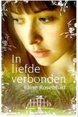 IN LIEFDE VERBONDEN - ROSENHART, E - 9789029719940