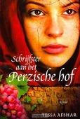 SCHRIJFSTER AAN HET PERZISCHE HOF - AFSHAR, TESSA - 9789029720014