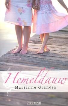 HEMELDAUW - GRANDIA, MARIANNE - 9789029722155