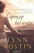 LOPEN OP HET WATER - AUSTIN, LYNN - 9789029722285