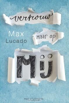 VERTROUW MAAR OP MIJ - LUCADO, MAX - 9789029722407