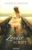 ZONDER SCRIPT - MARTIN, CHARLES - 9789029722421