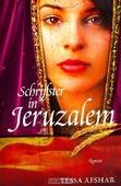 SCHRIJFSTER IN JERUZALEM - AFSHAR, TESSA - 9789029722599