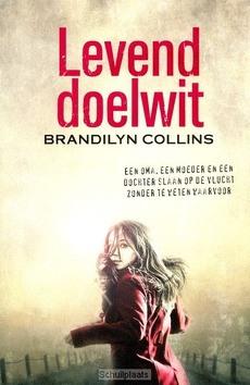 LEVEND DOELWIT - COLLINS, BRANDILYN - 9789029722797