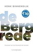 BERGREDE JUBILEUMUITGAVE - BINNENDIJK, HENK - 9789029723374