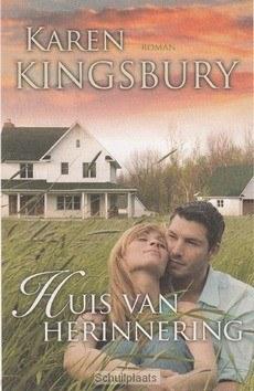 HUIS VAN HERINNERING - KINGSBURY, KAREN - 9789029723565