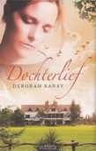 DOCHTERLIEF - RANEY, DEBORAH - 9789029723619