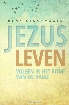 JEZUS LEVEN - STOORVOGEL, HENK - 9789029723794