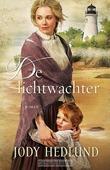 DE LICHTWACHTER - HEDLUND, JODY - 9789029723879
