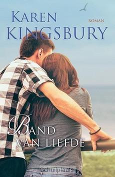 BAND VAN LIEFDE - KINGSBURY, KAREN - 9789029723954