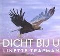 DICHT BIJ U - TRAPMAN, LINETTE - 9789029724043