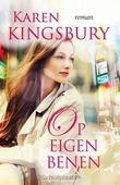 OP EIGEN BENEN - KINGSBURY, KAREN - 9789029724173