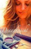 DRAAGKRACHT - RANEY, DEBORAH - 9789029724197
