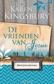 DE VRIENDEN VAN JEZUS - KINGSBURY, KAREN - 9789029724692